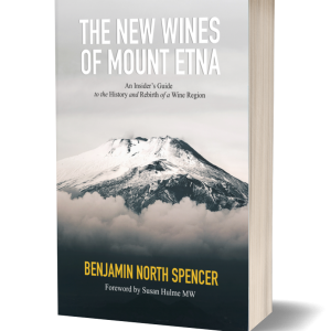 The New Wines of Mount Etna | Benjamin Spencer