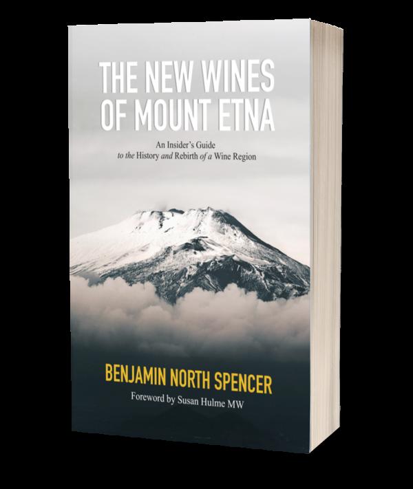 The New Wines of Mount Etna | Benjamin Spencer